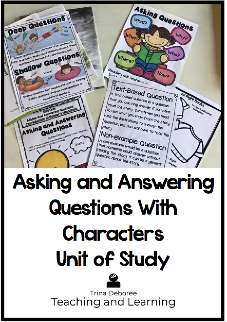 Reading Unit of Study: Asking and Answering Questions with Characters