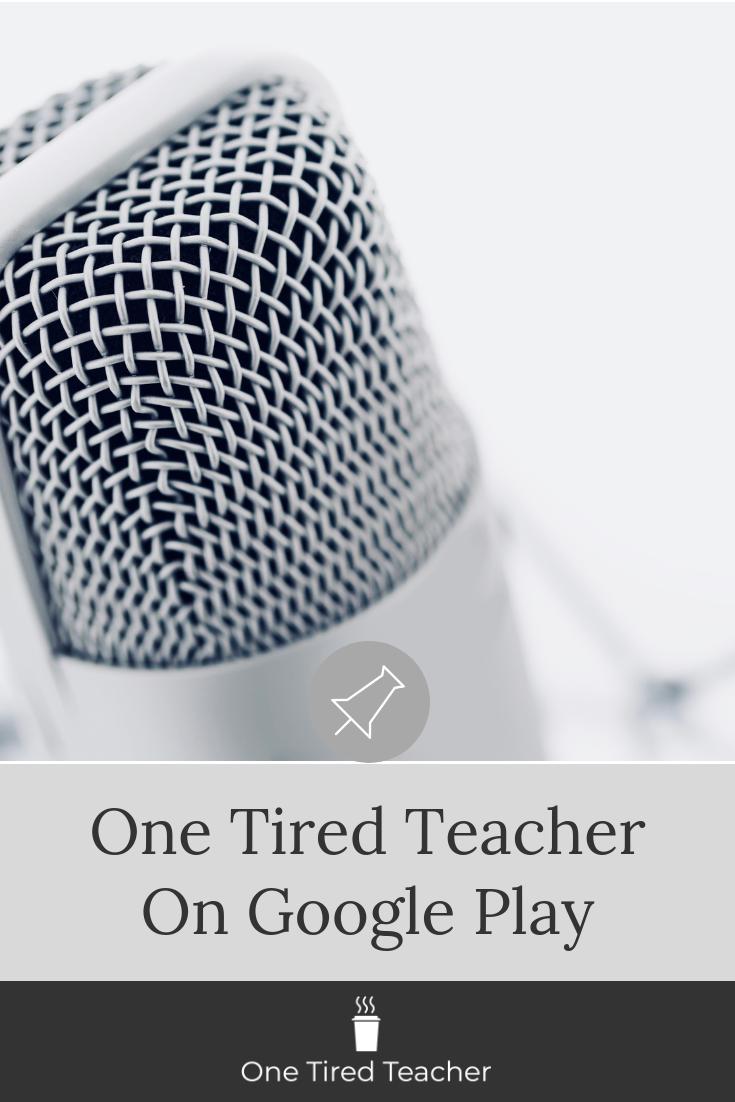 One Tired Teacher on Google Play