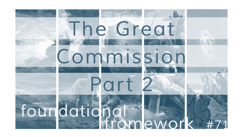 Foundational Framework Sermon Series Grace Bible Church
