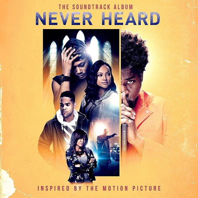 """Official """"Never Heard"""" soundtrack album is now live! 🎶 🎼 🎵 💯 Download today on #itunes #tidal #googlemusic #spotify ect #neverheardmovie 🌟🌟🌟🌟🌟"""