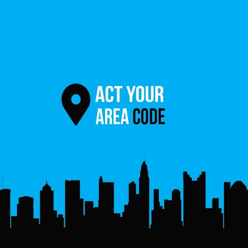Act Your Area Code