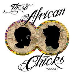 Those African Chicks