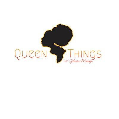 Queen Things w/ Gloria Mangi