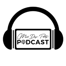 Mid Day Party Podcast