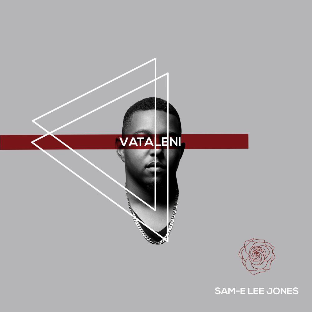 Sam-E-Lee-Jones-Vataleni-EP-2019-African-Music-Industry.jpg