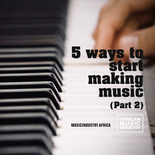 5_ways_to_start_making_music_part_2_AMI_Podcast.jpg