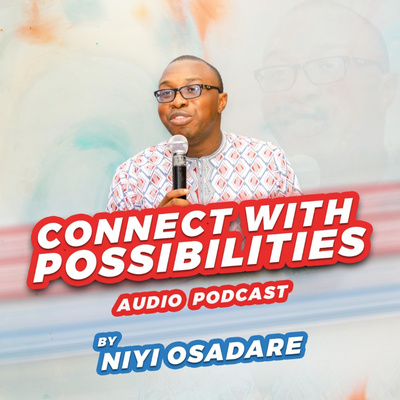 connect-with-possibilities-niyi-osadare.jpg