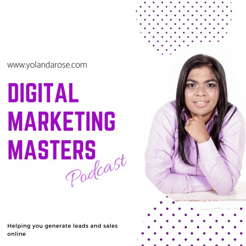 The Digital Marketing Masters Podcast