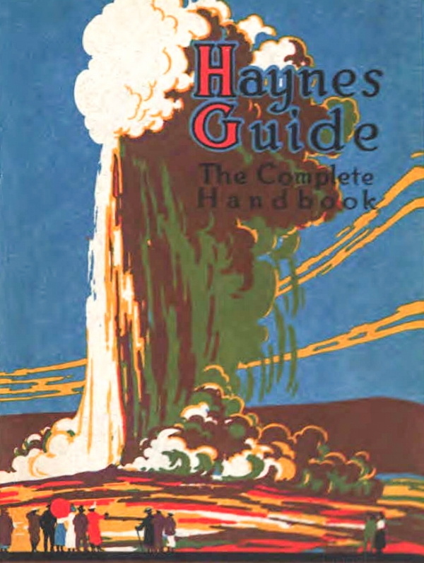Haynes Guide to Yellowstone National Park, 1916