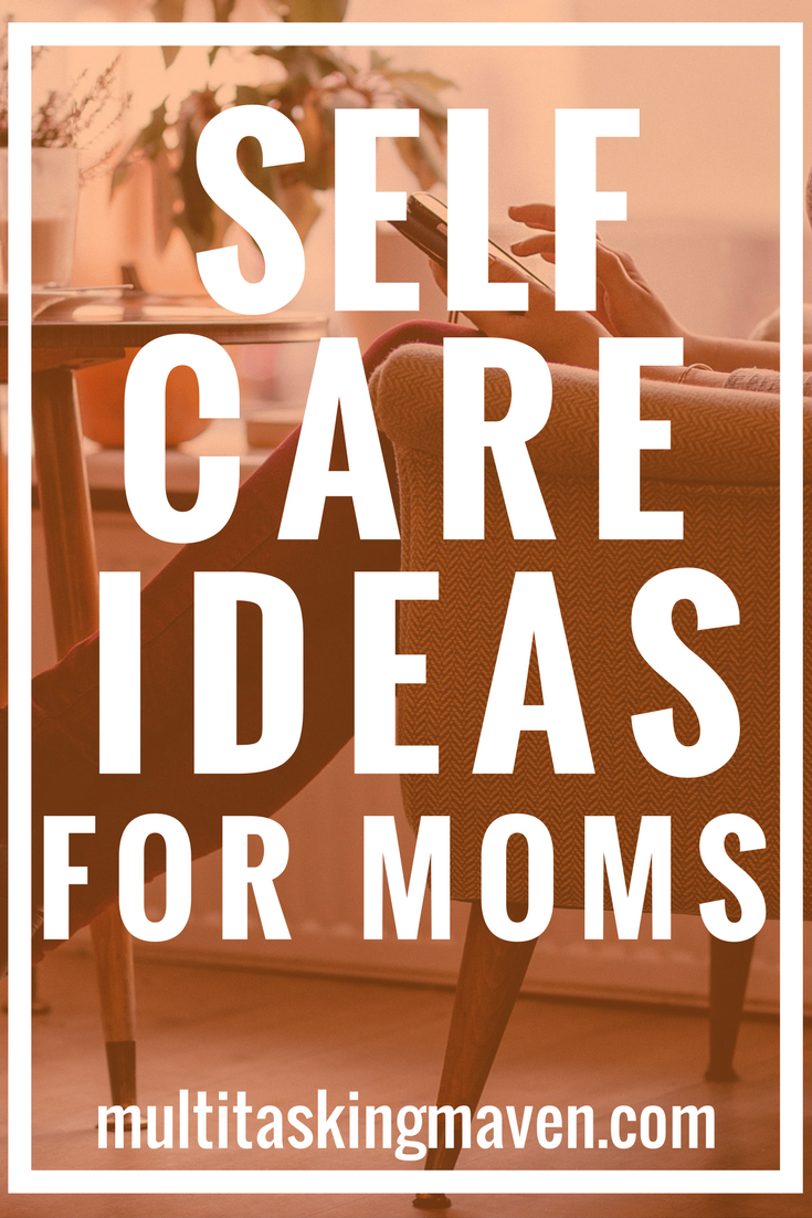 Self Care Ideas for Moms.png