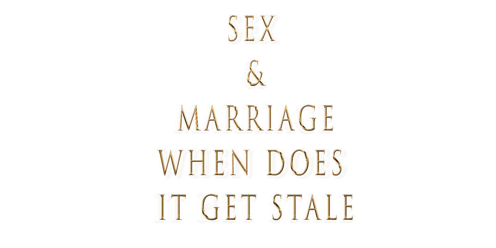 SEX & Marriage.png
