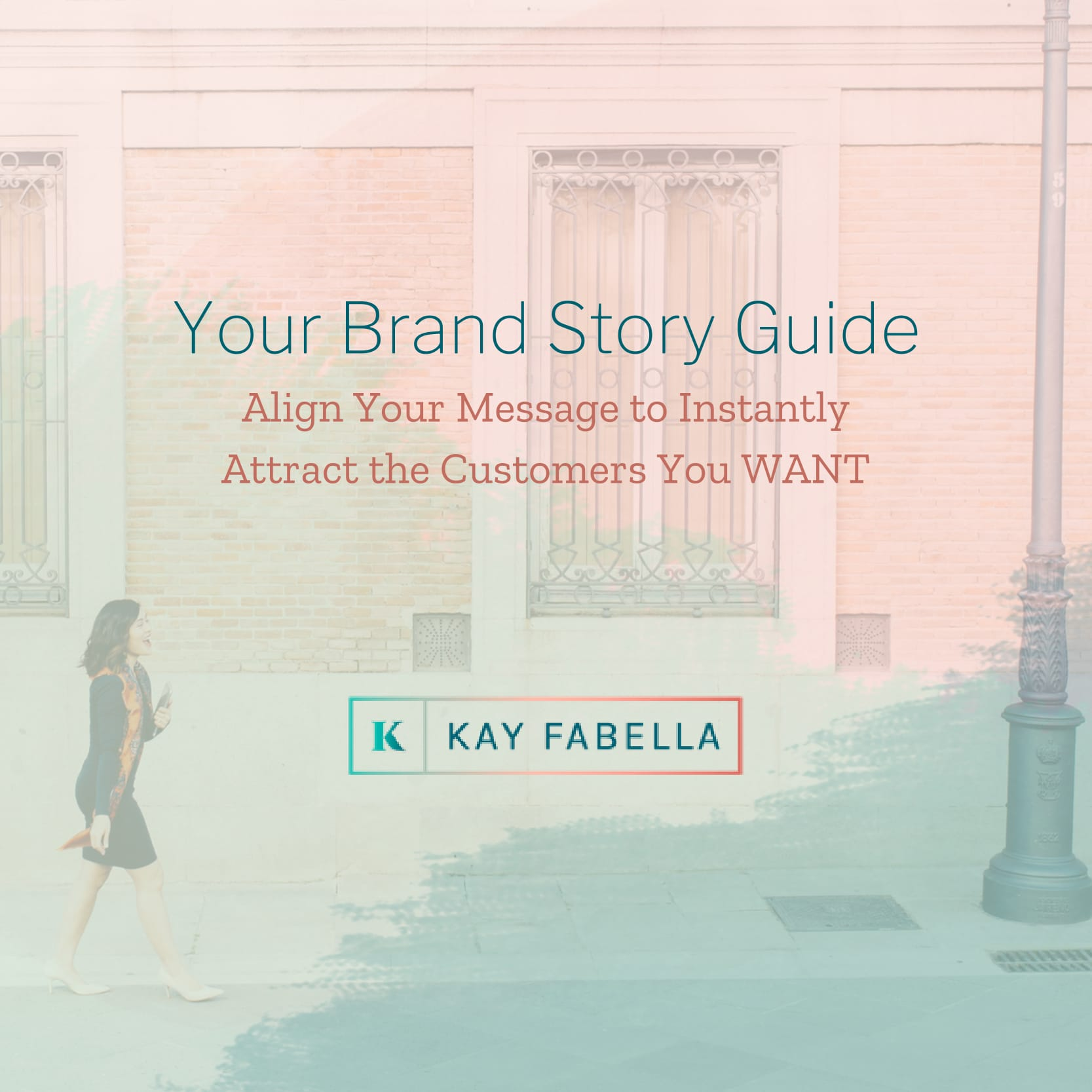 YOUR BRAND STORY GUIDE FROM KAY FABELLA
