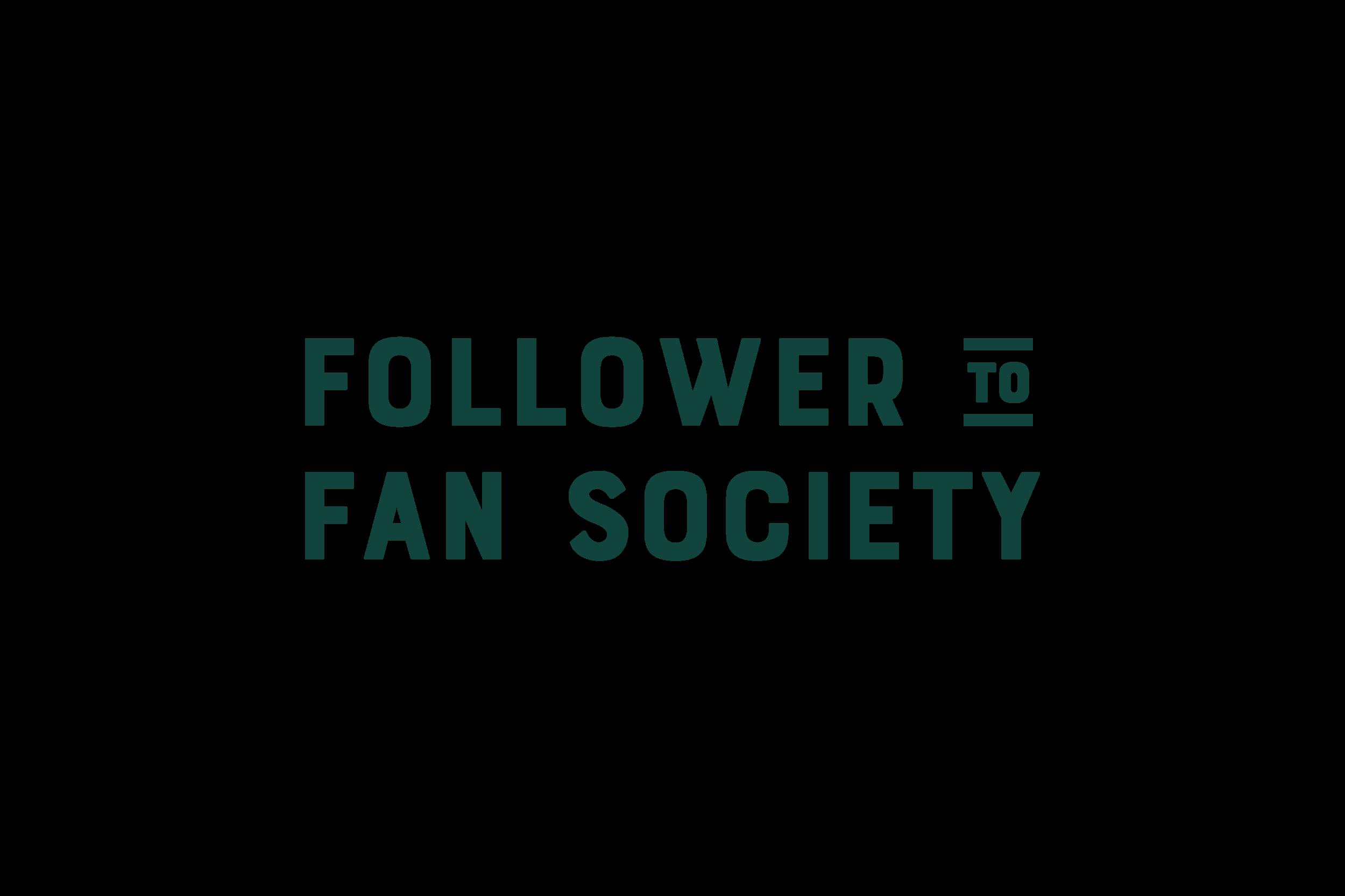 Follower to Fan Society Final-02.png
