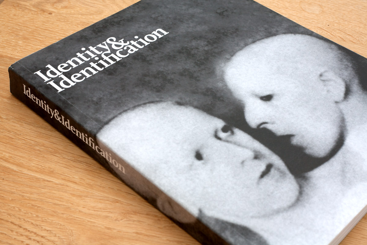 - Identity & Identification was published in association with Black Dog Publishing as a companion to the 2009 Wellcome Collection exhibition Identity: 8 rooms, 9 lives. My essay,