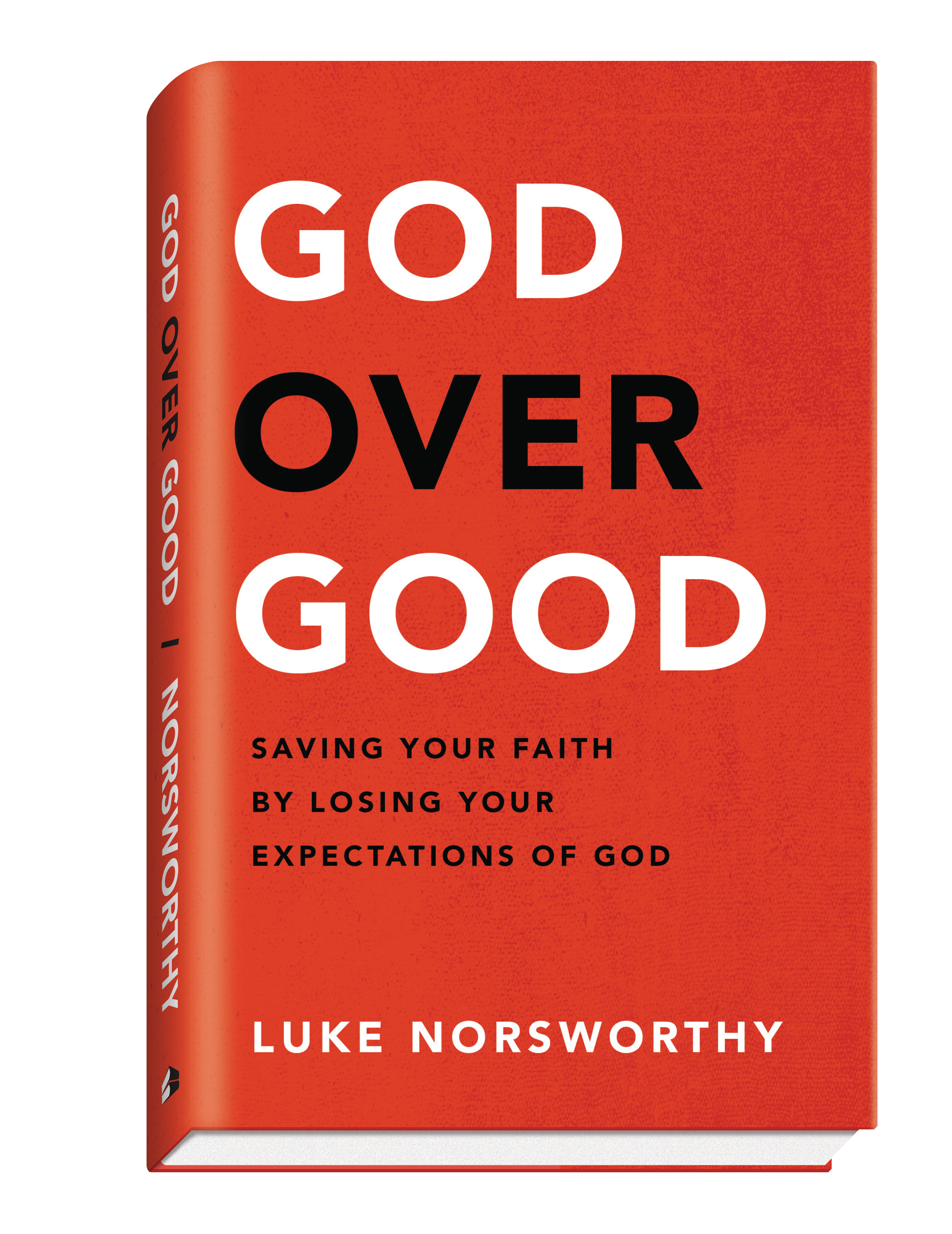 Luke's new book,  God Over Good