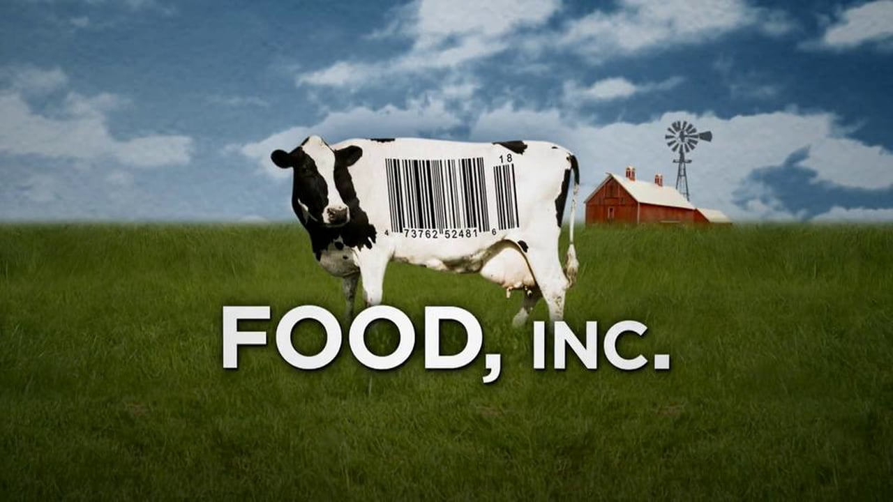 5. Food, Inc. - Website: http://www.takepart.com/foodinc/index.htmlTrailer: https://youtu.be/KN6ybNSVmqAOn Netflix? Yes!