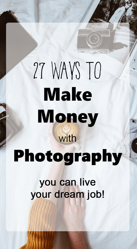 27 Ways to Make Money with Photography - Types of Photography by Bessie Young Photography