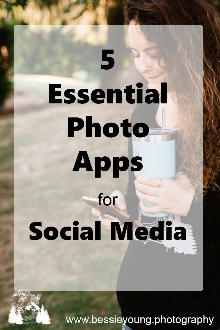 5 essential photo apps for social media by Bessie Young Photography.jpg