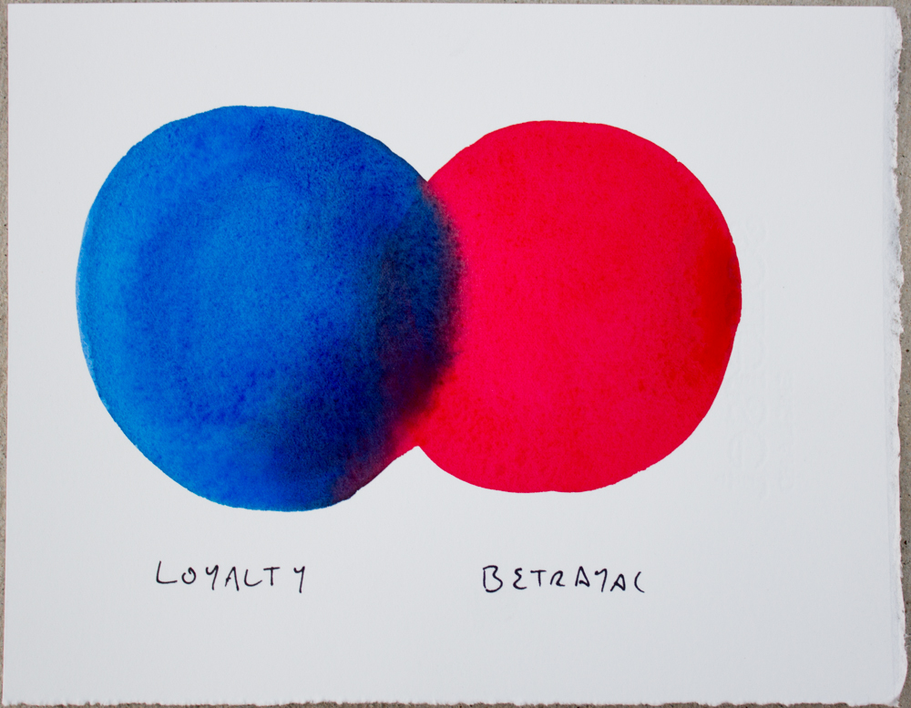 Untitled (Loyalty ...) , watercolor and ink on Somerset, 6.25 x 8 in., 2017