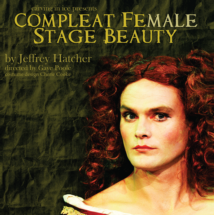 Compleat Female Stage Beauty - 13 - 16 August 2008