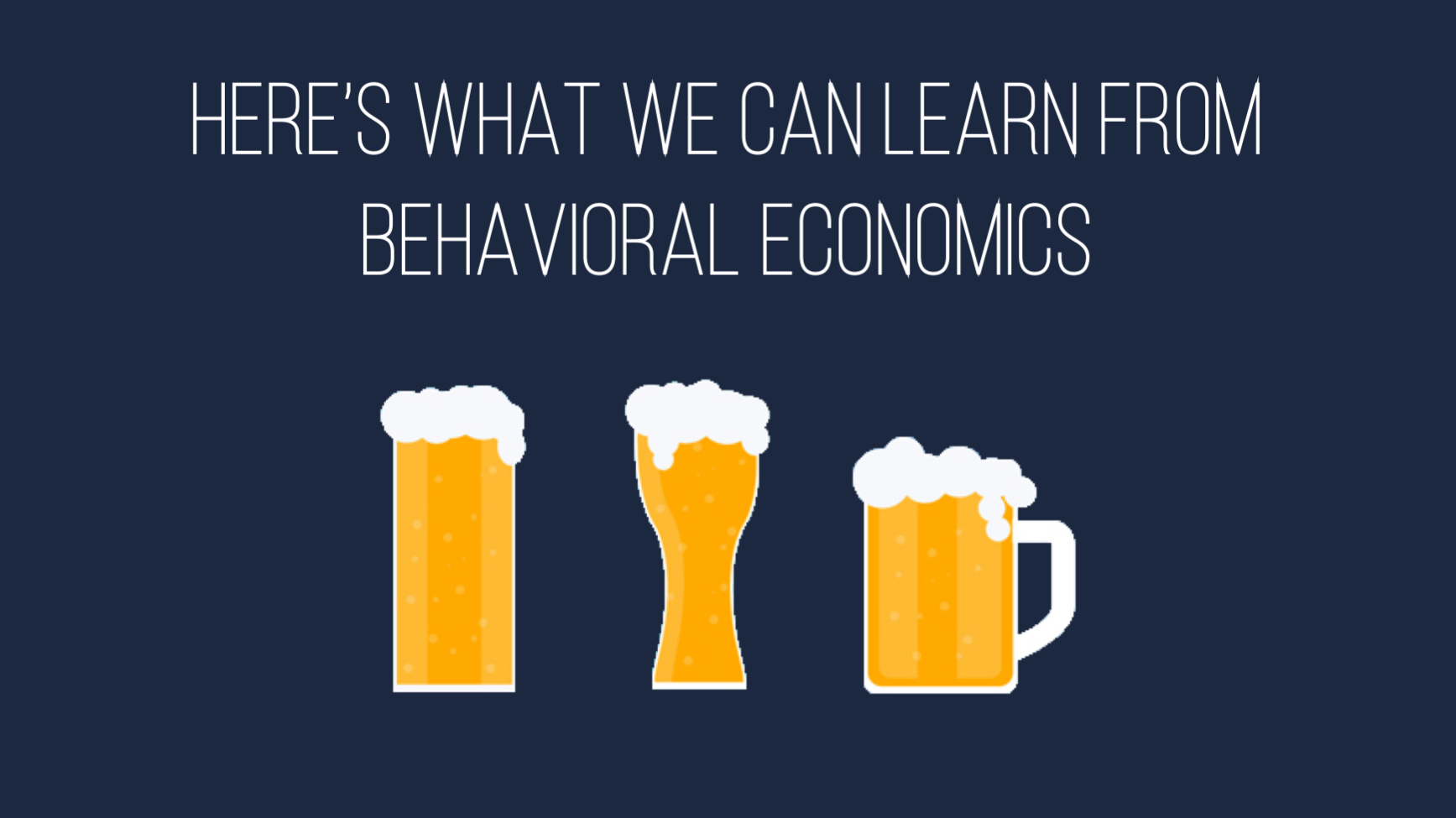 What we can learn from behavioral economics