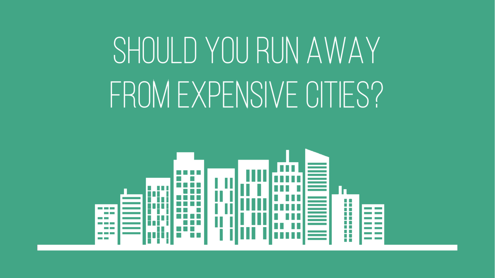 Should you run away from expensive cities?