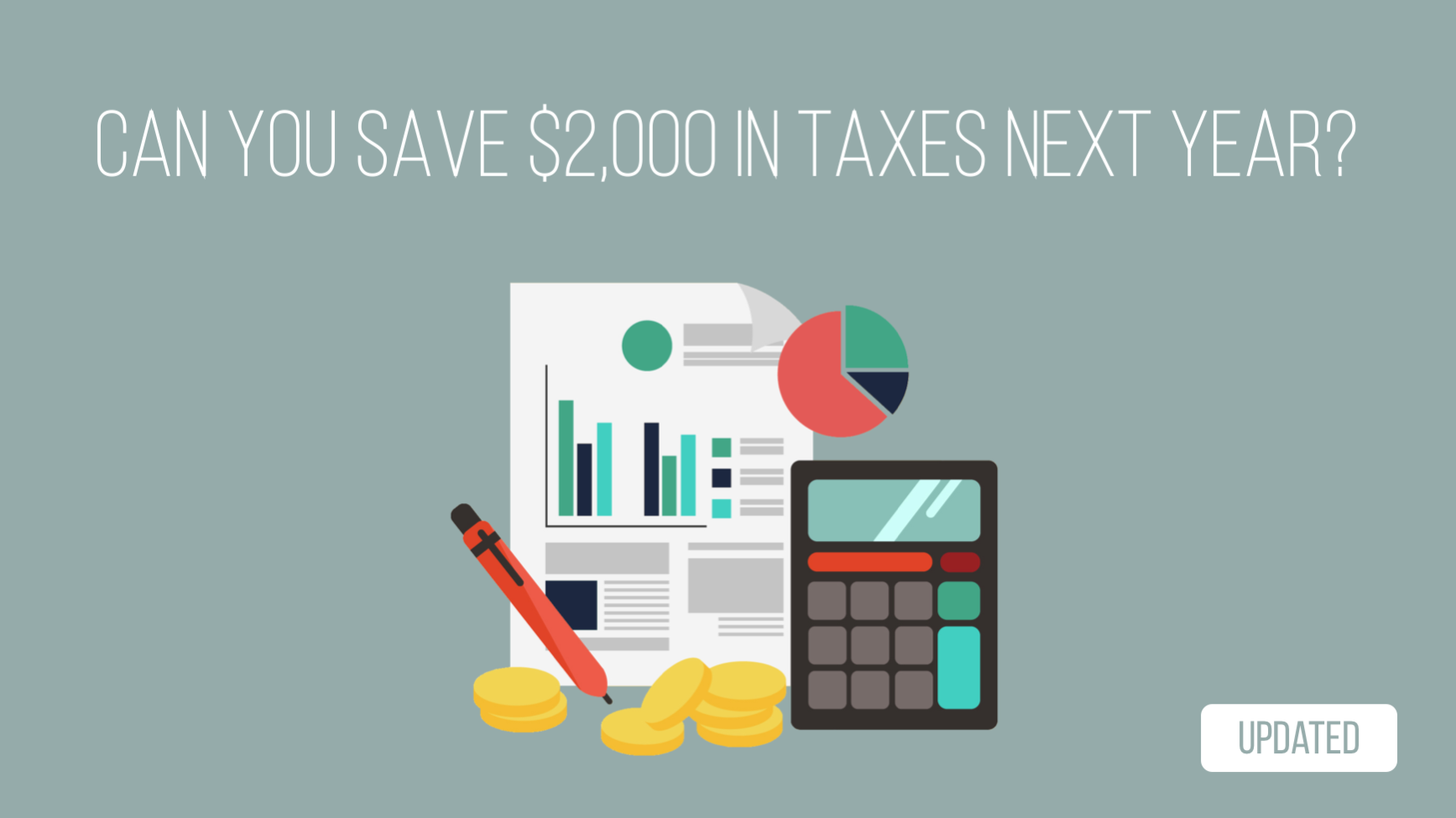 Can you save $2,000 in taxes next year?