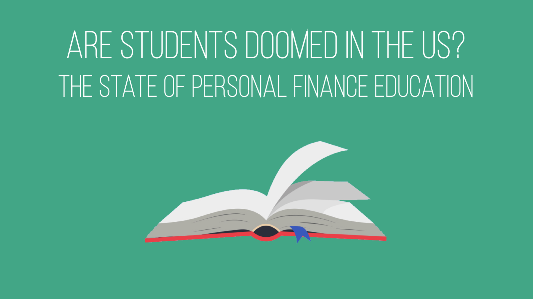 The less-than-desirable state of personal finance education