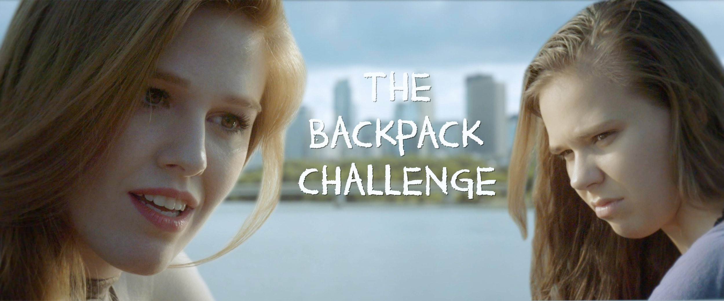 The Backpack Challenge - This short film is out now! Watch it by clicking here!