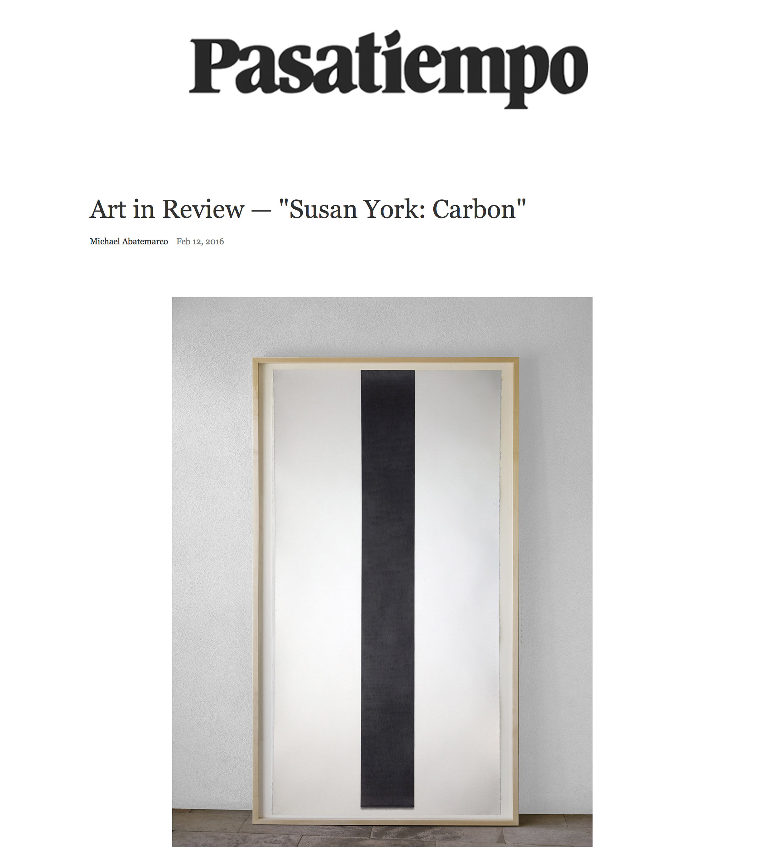 "Santa Fe New Mexican, Pasatiempo  Art in Review , ""Susan York: Carbon""   By   Michael Abatemarco February, 12, 2016"