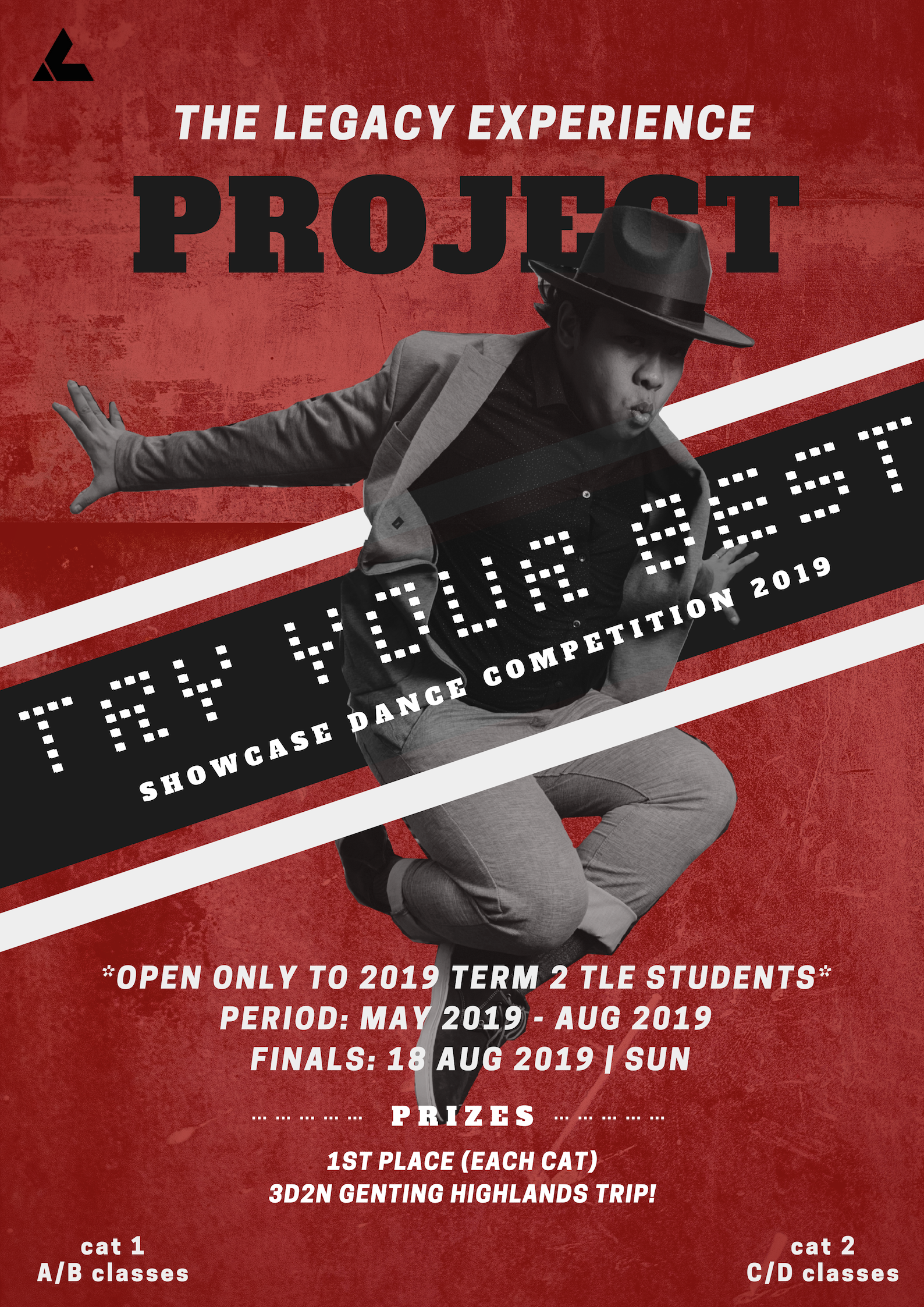 Bringing to THE LEGACY EXPERIENCE for the very first time, Try Your Best Showcase (TYBS) Dance Competition is our latest addition to the TLE programme to provide students with a competitive platform to challenge themselves in creating works of their own and experience what it is like to train with their very own dance crew.  Students enrolling in TLE for May - Aug 2019 will be joining TYBS as part of their project for the term. They will be allocated into groups of 5 to 9 members and each group will have a mentor assigned by the company to help them prepare for their routine which will be performed in an internal showcase on 18 Aug 2019.  Rules & Regulations of the competition will be uploaded on this site by 28th February 2019.