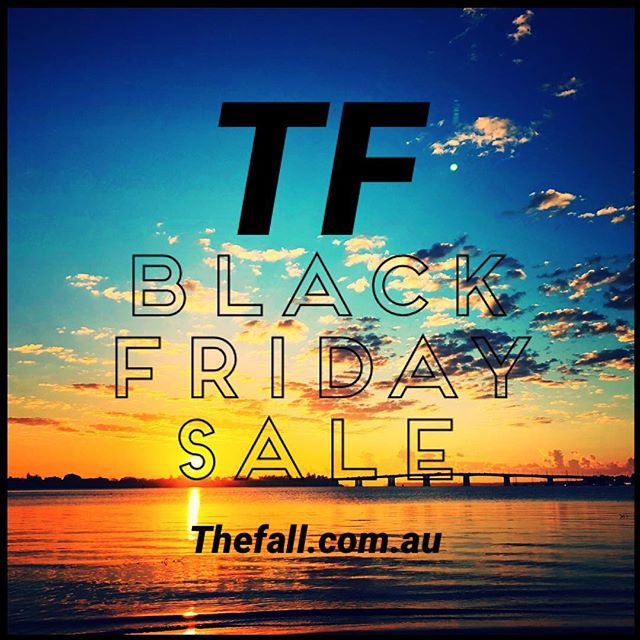 Black Friday Sale is in full swing! Hit up 30% off storewide including already discounted gear 🙌 Thefall.com.au