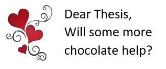 dear_thesis_chocolate.JPG