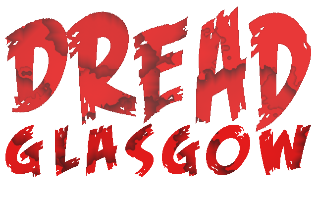 Source: Dread Glasgow