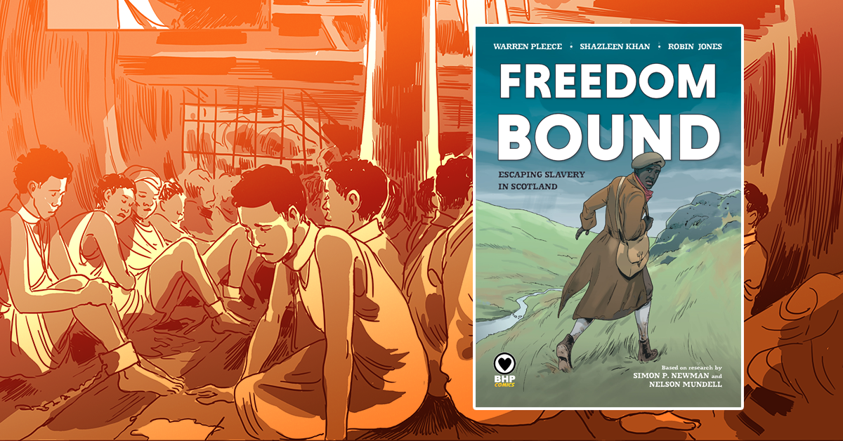 Image provided by Nelson Mundell. The image shows the twitter header picture for 'Freedom Bound' - a graphic novel produced using research about runaway slaves in Scotland. It is now disseminated throughout schools.