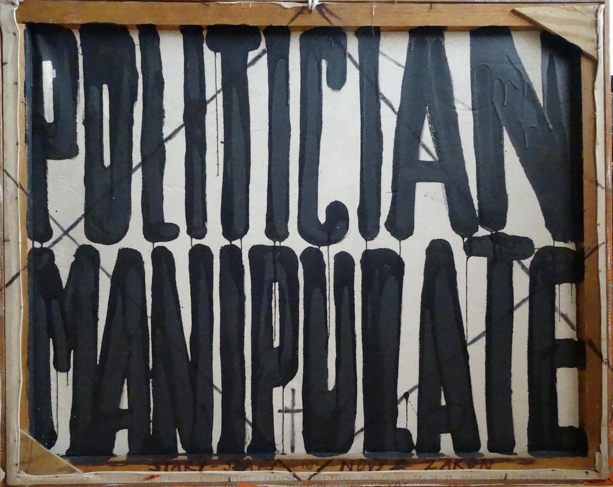 1984 - 93, Politican Manipulate, obojstranná maľba na plátne, 85 x 105 cm, strana 2