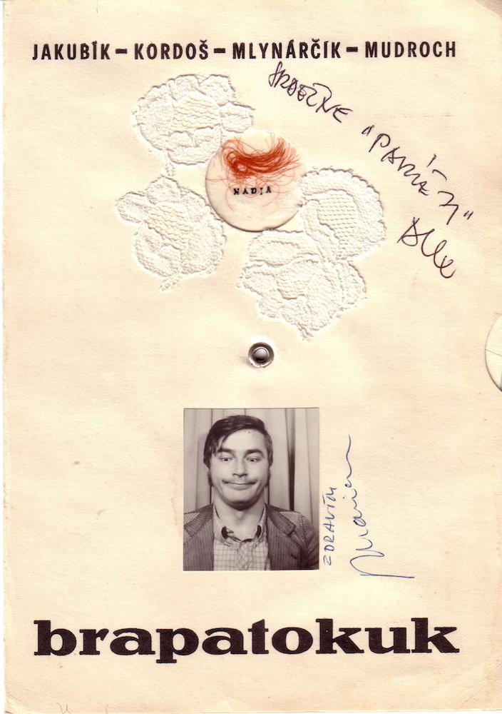 1971, brapatokuk, asambláž, 15x21 cm, spolu s M. Mudrochom, V. Kordošom a V. Jakubíkom