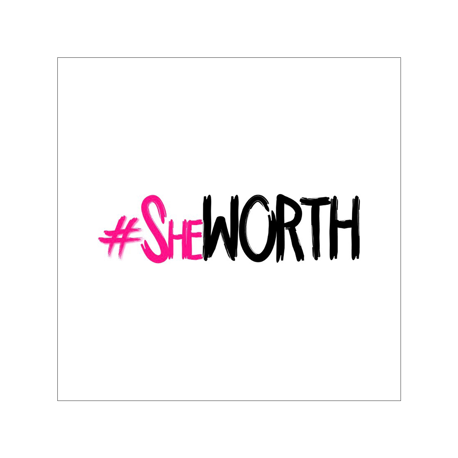 #SheWorth