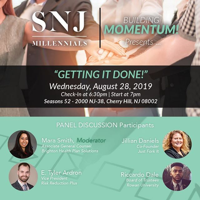 "Join the SNJ Millennials community for our upcoming panel ""Getting It Done!"" sponsored by Seasons 52 (Cherry Hill Mall)! ::: Moderated by Mara Smith (Brighton Health Plan Solutions) with guest speakers E. Tyler Ardron (Risk Reduction Plus), Jillian Daniels (Just Fork It), and Riccardo Dale (Rowan University)! ::: Continuing our ""Building Momentum!"" series focusing on providing key strategies on self development, business scaling and overall sustainability! ::: Wednesday, August 28th Registration at 6:30pm Start at 7pm ::: Seasons 52 (Cherry Hill Mall) 2000 NJ-38 Cherry Hill, NJ 08002 ::: Tickets: FREE: SNJ Millennials Member $15: Prospective Member ::: *** Light Refreshments will be served. *** ::: FAQs How can I join SNJ Millennials, 501(c)(3)? Visit www.snjmillennials.org/membership to JOIN OUR MOVEMENT! ::: https://building-momentum-getting-it-done.eventbrite.com • • • #beingboss #beyourownboss #buildyourempire #businessgrowth #businessowner #businesssuccess #dontquityourdaydream #entrepreneurgoals #entrepreneurialmindset #entrepreneurlife #entrepreneurlifestyle #entrepreneurmindset #entrepreneurmotivation #entrepreneurship101 #entrepreneursofinstagram #entrepreneurspirit #gogetter #growthmindset #growyourbusiness #hustlehard #solopreneur #startuplifestyle #successmindset"