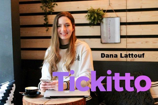 Dana Lattouf, Founder of Tickitto