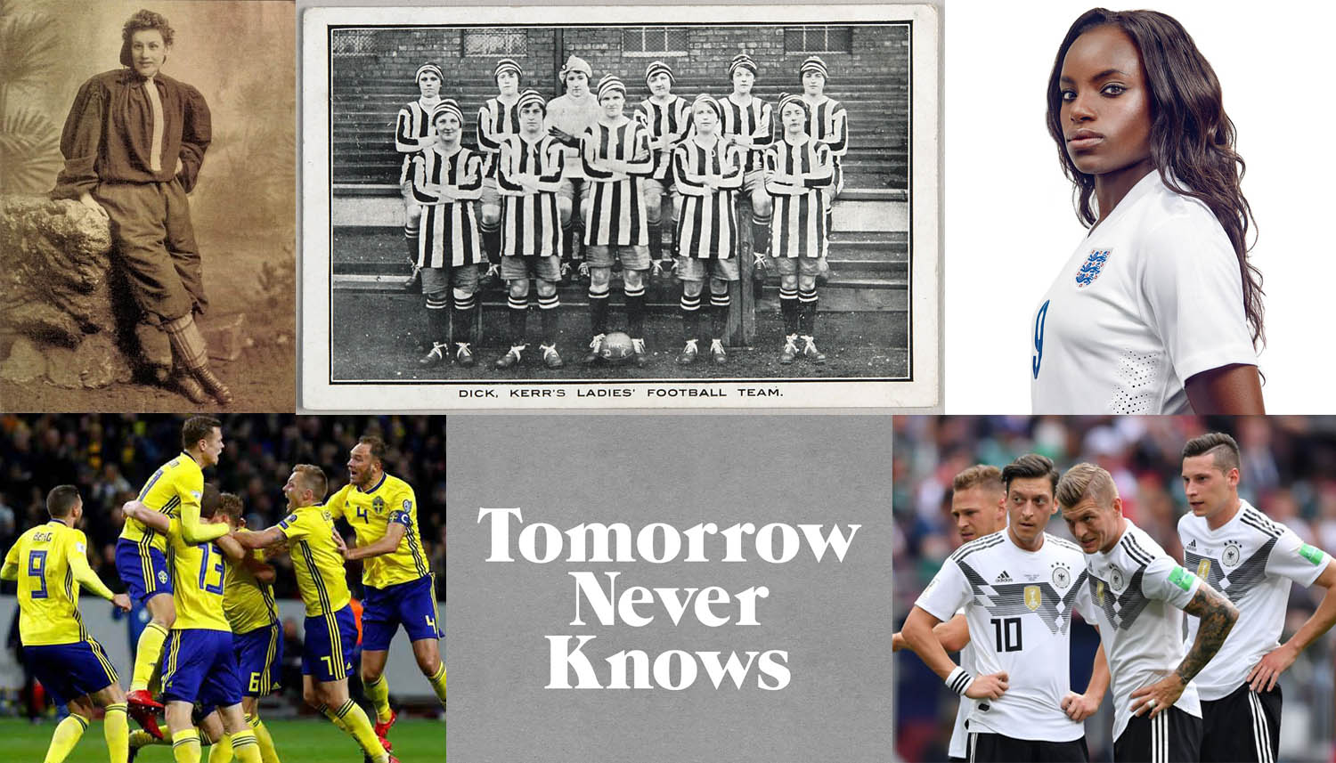 Images (CW): Nettie Honeyball //  Dick, Kerr's Ladies  // Eni Aluko // Die Mannschaft mid-Mexico game //  logo by @3Dperson  // Swedish celebrations