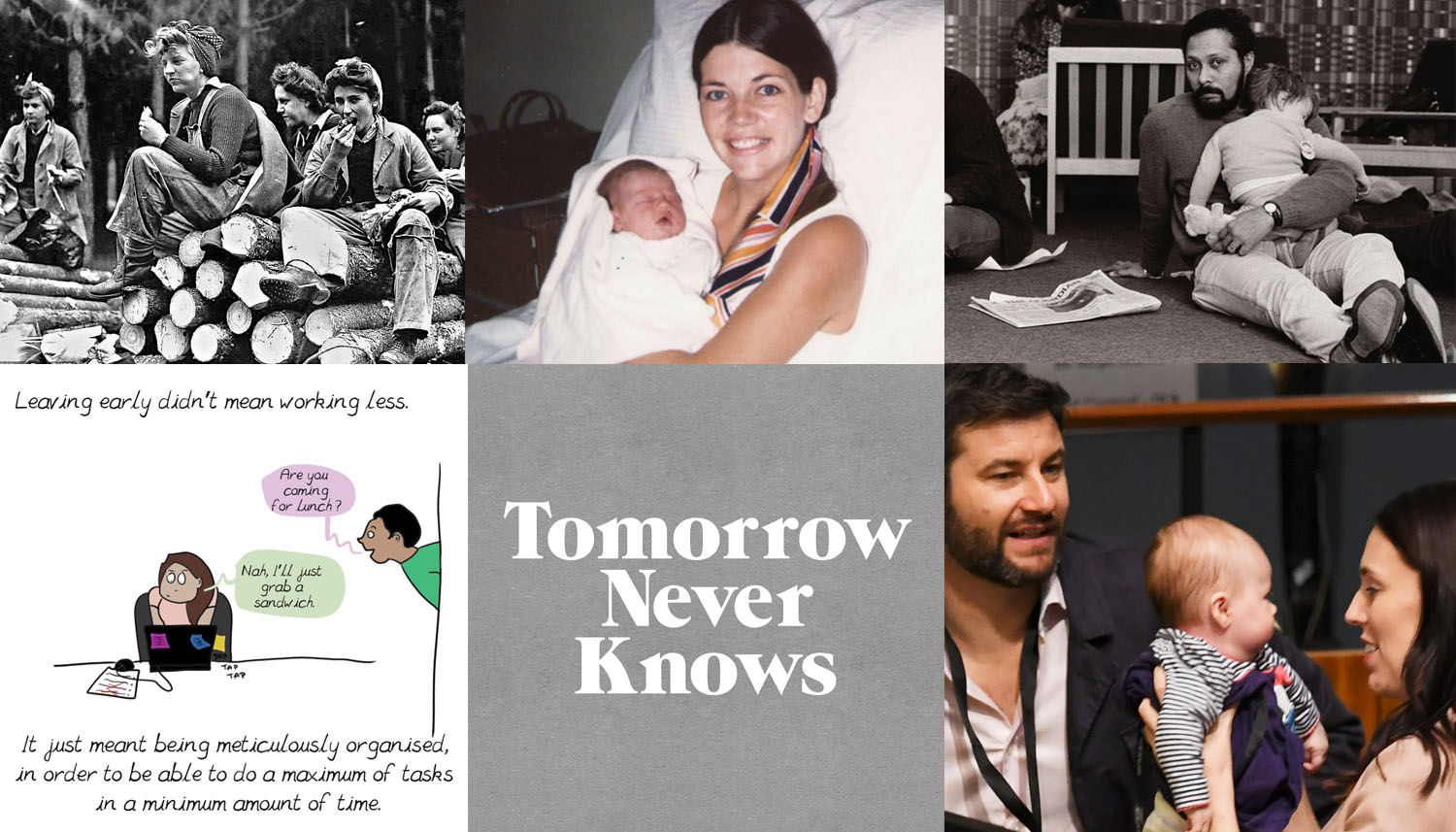 Image credits (CW): women lumberjacks during WWII; Elizabeth Warren with her daughter; Stuart Hall with his daughter (photo by Sally Fraser); Jacinda Ardern and Clarke Gayford with their daughter; logo by @3Dperson;    Waiting by Emma
