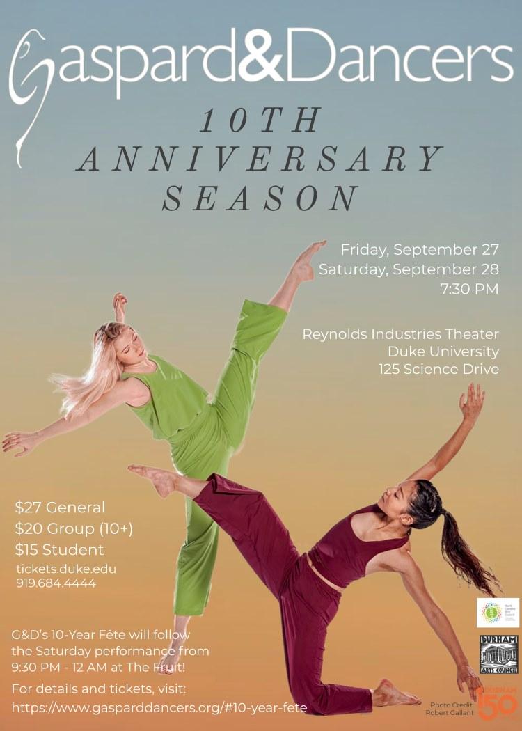 Gaspard & Dancers 10th Anniversary Season - Friday, September 27 and Saturday, September 28, 20197:30pmReynolds Industries Theater at Duke University