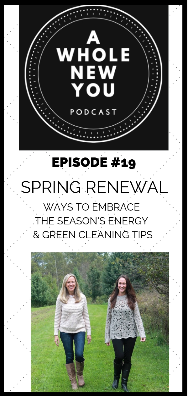 springtime, spring, renewal, cleaning, green cleaning, non-toxic, energy, prayer, rejuvenation, declutter, new practices, simplify, schedules, detoxify, peace