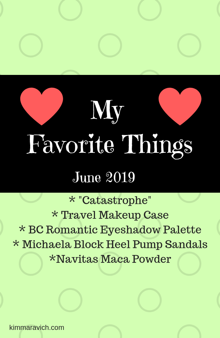 June 2019 My Favorite Things.png