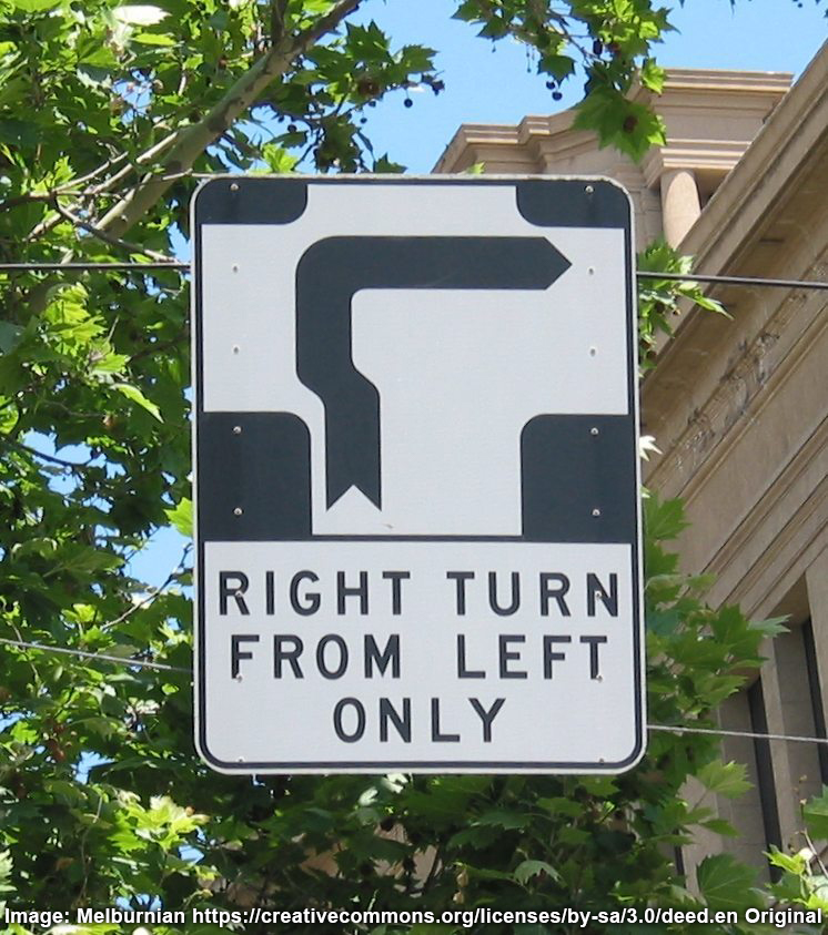 Strange road sign saying right turn from left only