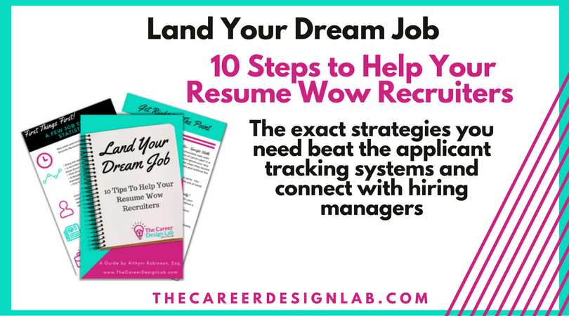 10 Steps to Help Your Resume Wow Recruiters