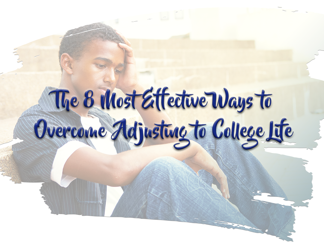 """[Image] A black, male college student is sitting on cement steps with his hand on his forehead. He is wearing blue jeans, a white t-shirt, and a black pinstripe over-shirt. The text on the image reads """"The 8 Most Effective Ways to Overcome Adjusting to College Life."""" Interfaith Bridge Counseling offers in-person counseling and video counseling for young adults and college students in Denver, Colorado."""