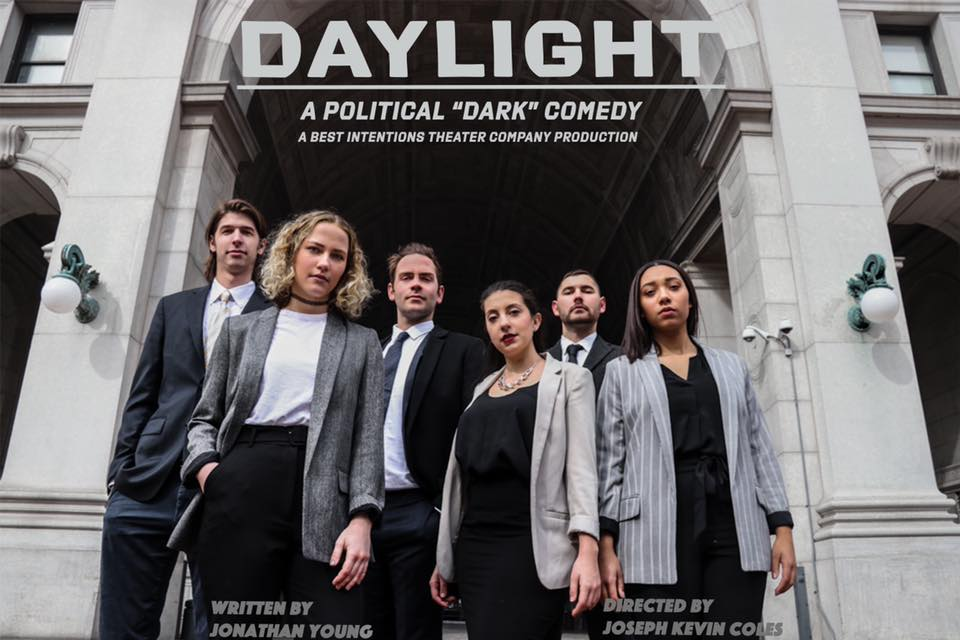 Daylight - A Political 'Dark' Comedy - Written by Jonathan Young, and Directed by Joseph Kevin Coles. To learn more about this and other past productions, click here.