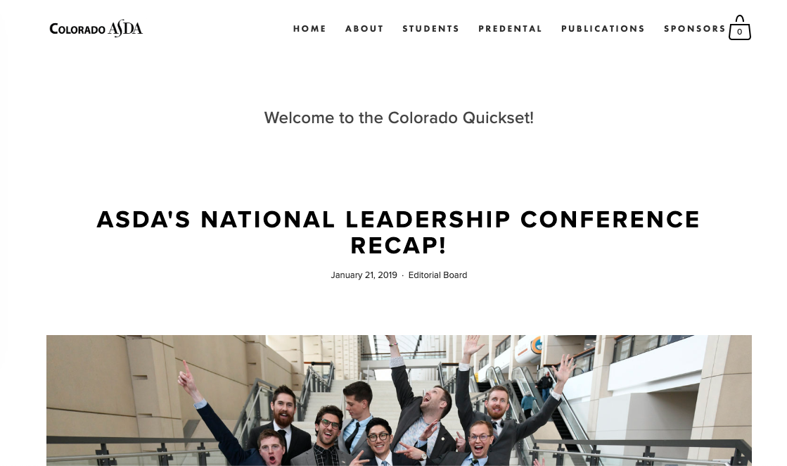 Colorado Quickset   Our blog, the Colorado Quickset, is an active medium where students go to hear about upcoming events and student opinion pieces. It also features posts on current topics in the dental profession and new posts go up once a month or more!